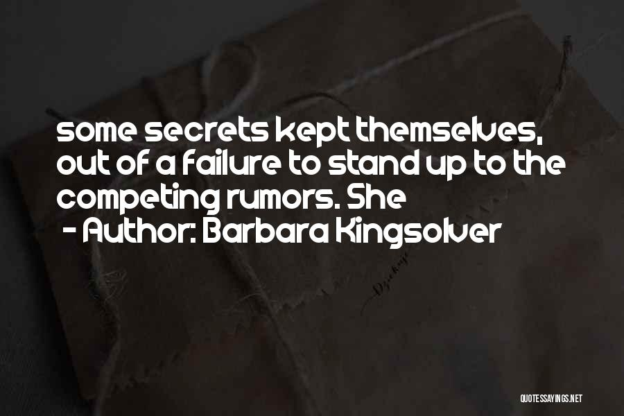 Rumors Quotes By Barbara Kingsolver