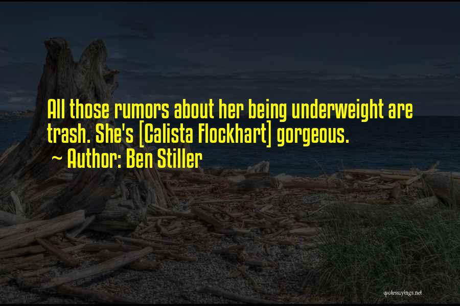 Rumors Quotes By Ben Stiller