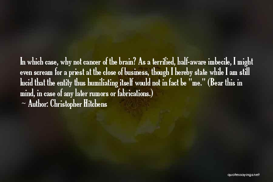Rumors Quotes By Christopher Hitchens
