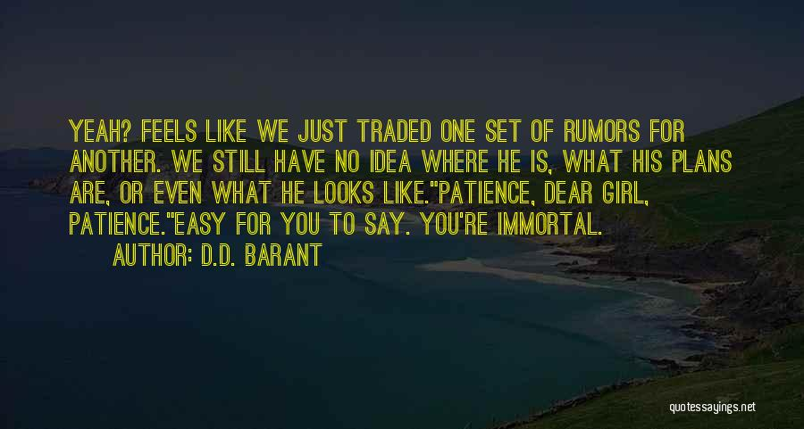 Rumors Quotes By D.D. Barant