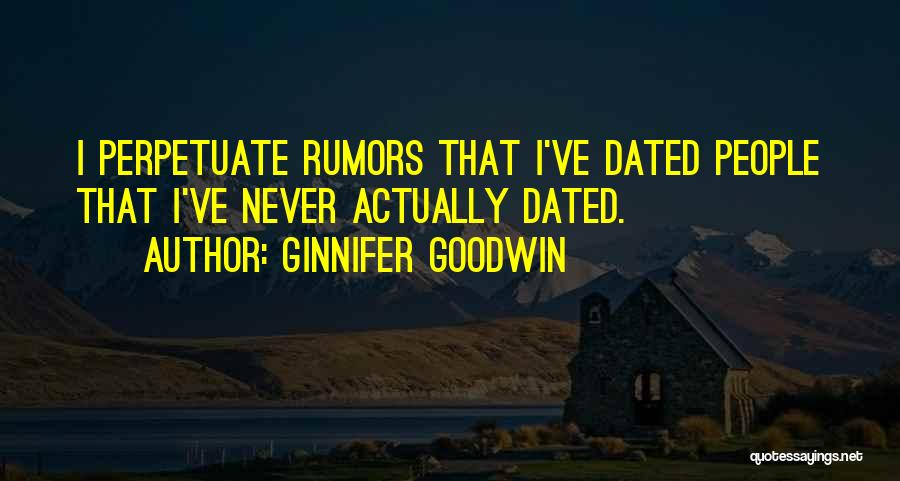 Rumors Quotes By Ginnifer Goodwin