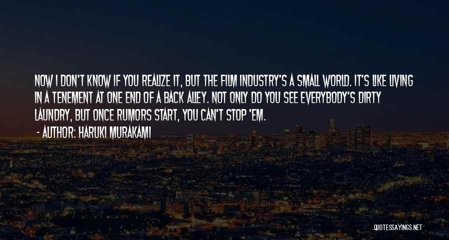 Rumors Quotes By Haruki Murakami
