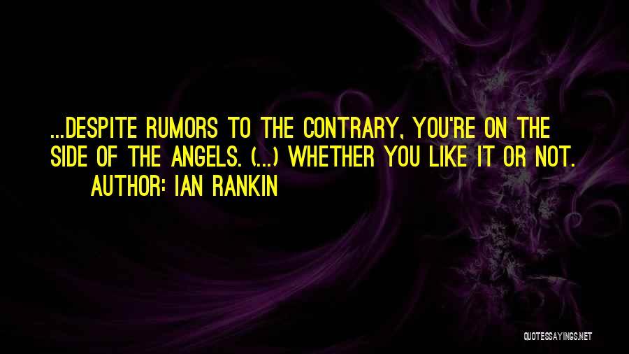 Rumors Quotes By Ian Rankin