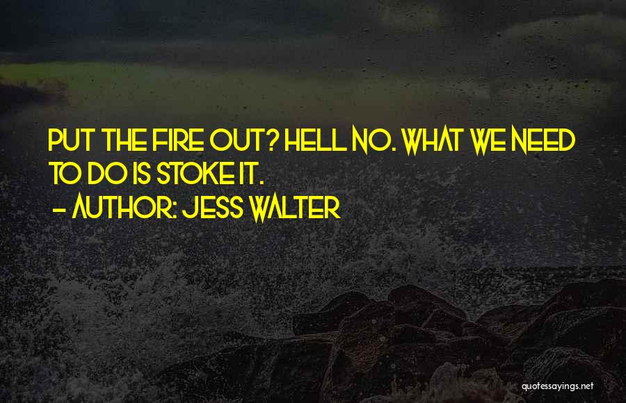 Rumors Quotes By Jess Walter