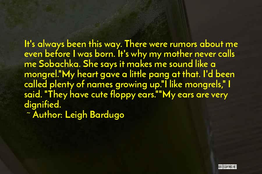 Rumors Quotes By Leigh Bardugo
