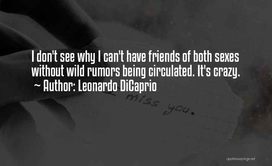Rumors Quotes By Leonardo DiCaprio