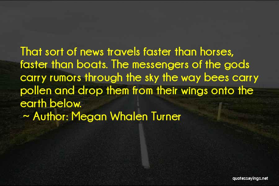 Rumors Quotes By Megan Whalen Turner