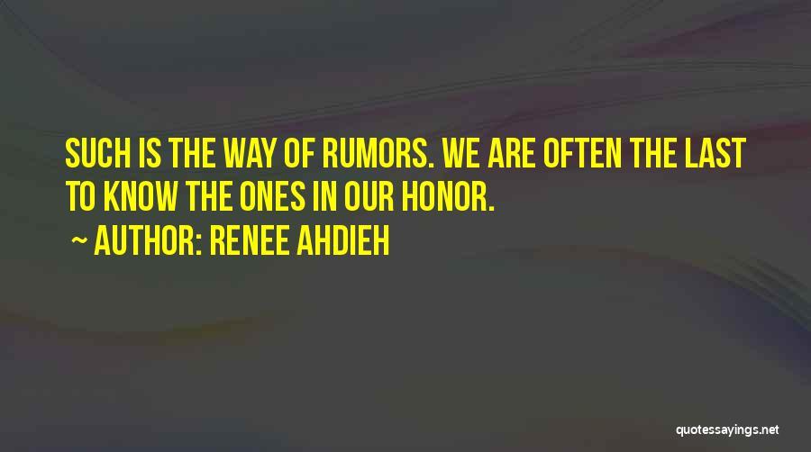 Rumors Quotes By Renee Ahdieh