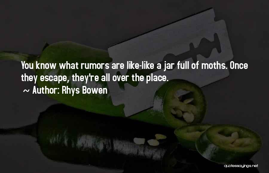 Rumors Quotes By Rhys Bowen