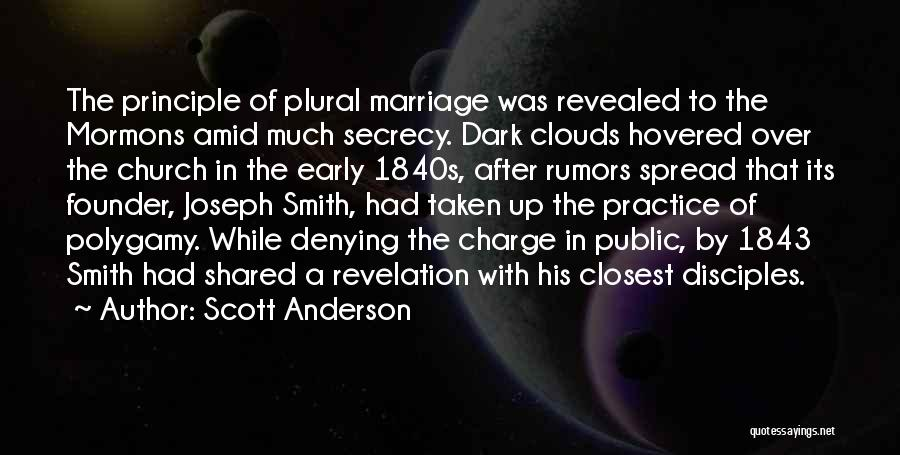 Rumors Quotes By Scott Anderson