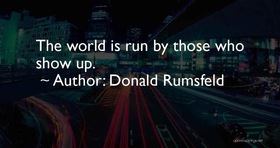 Rumsfeld Donald Quotes By Donald Rumsfeld
