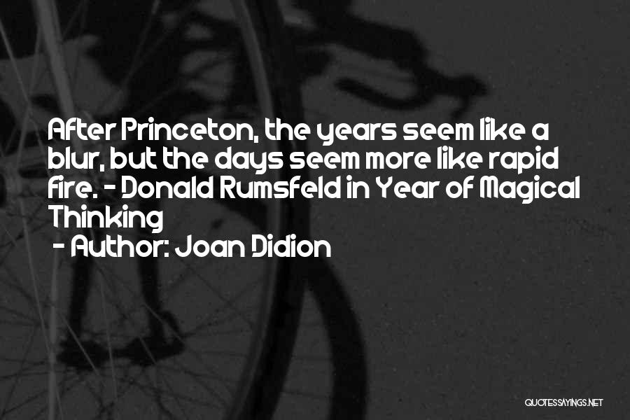 Rumsfeld Donald Quotes By Joan Didion
