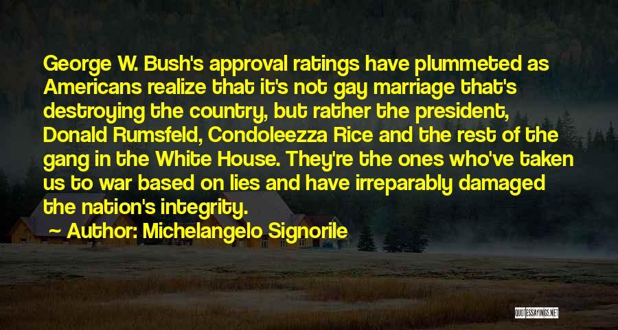 Rumsfeld Donald Quotes By Michelangelo Signorile
