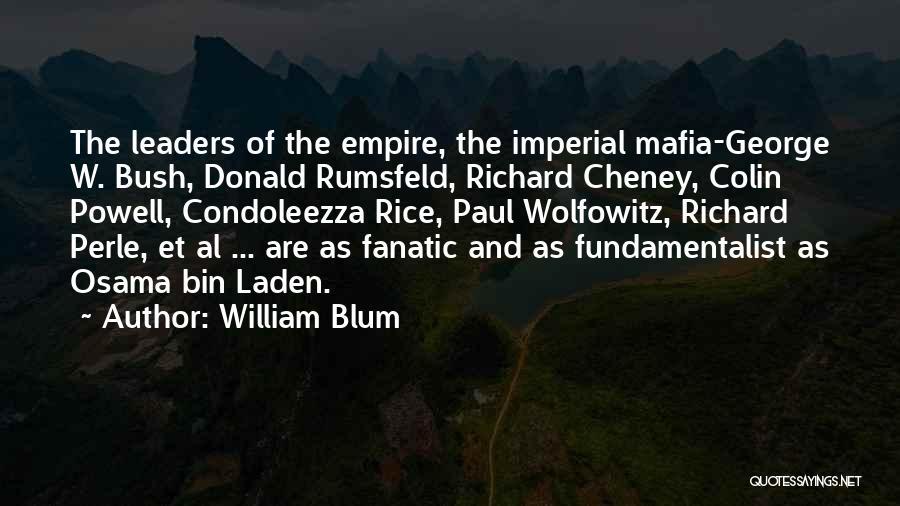 Rumsfeld Donald Quotes By William Blum