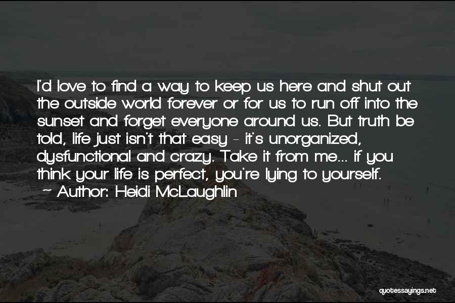 Run Up Or Shut Up Quotes By Heidi McLaughlin