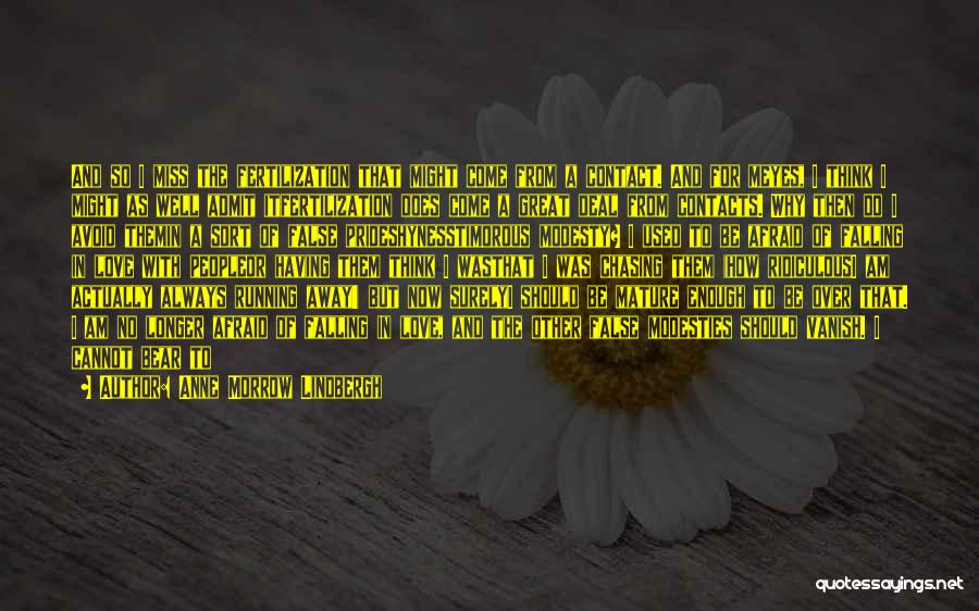 Running Away From Life Quotes By Anne Morrow Lindbergh