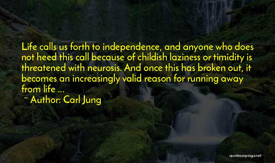 Running Away From Life Quotes By Carl Jung