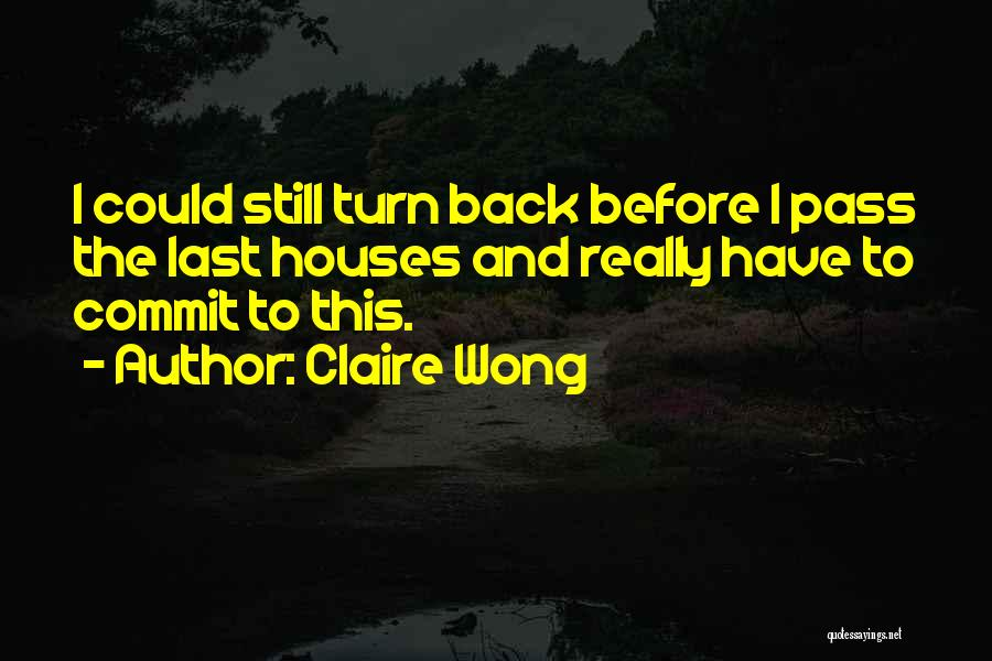 Running Away From Life Quotes By Claire Wong