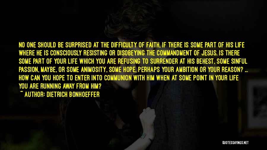 Running Away From Life Quotes By Dietrich Bonhoeffer