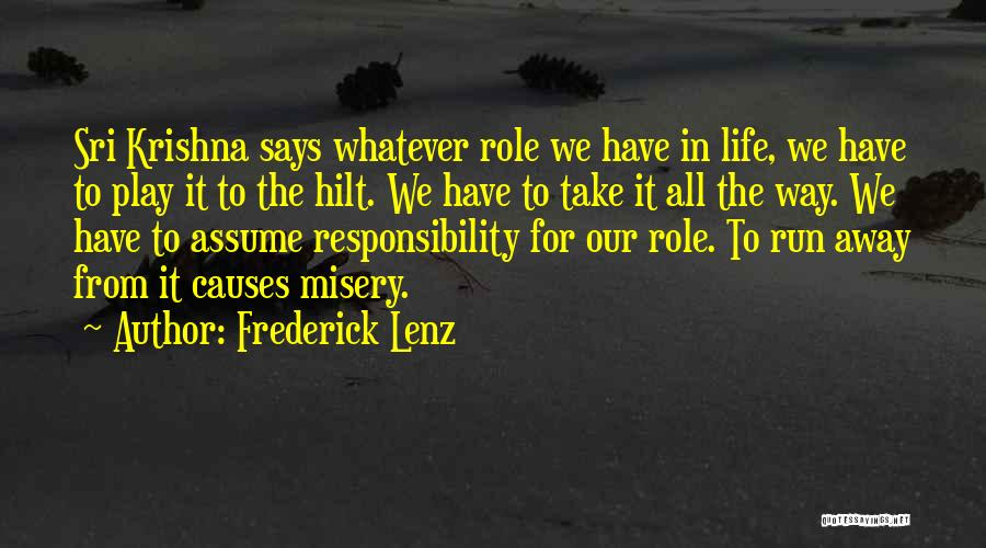 Running Away From Life Quotes By Frederick Lenz