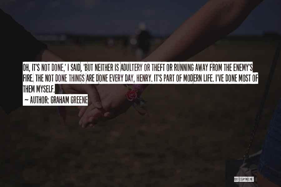 Running Away From Life Quotes By Graham Greene