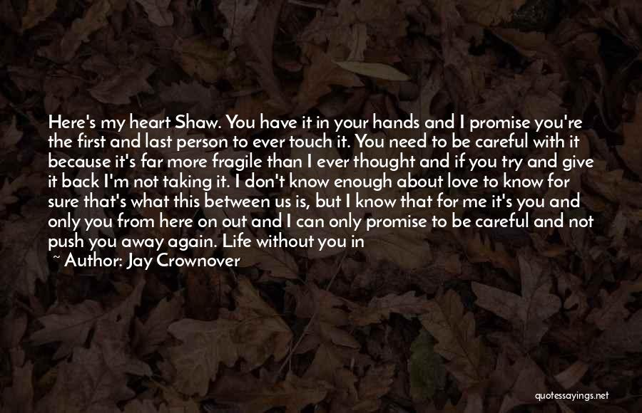 Running Away From Life Quotes By Jay Crownover