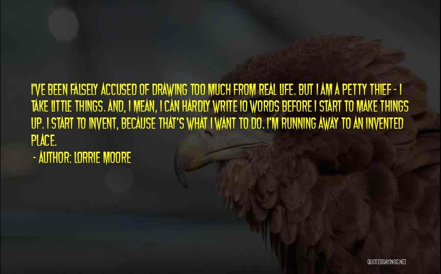 Running Away From Life Quotes By Lorrie Moore