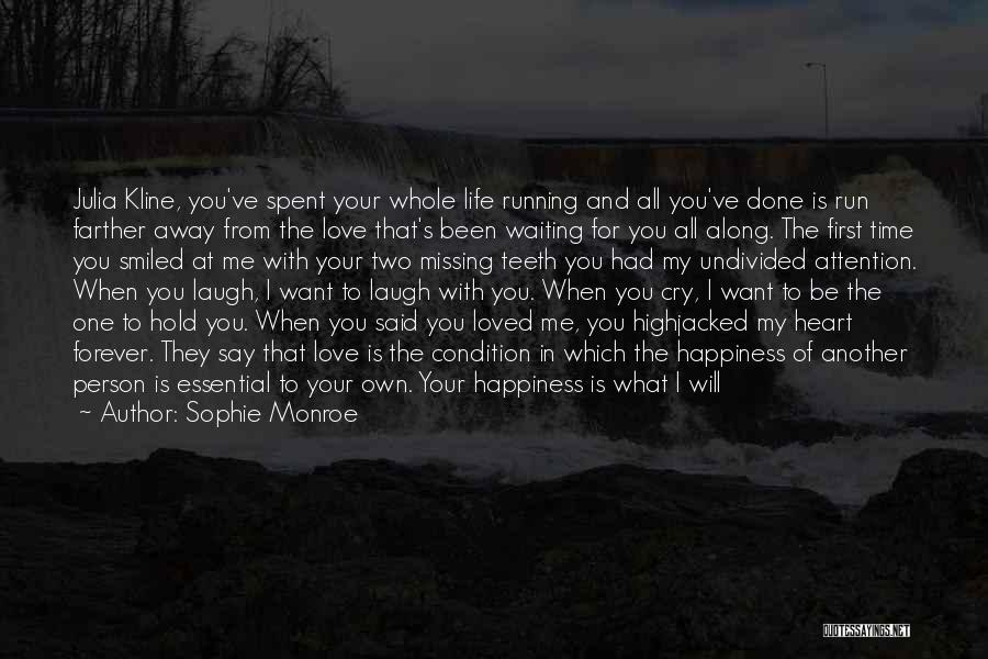 Running Away From Life Quotes By Sophie Monroe