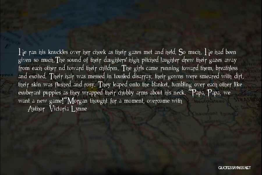 Running Away From Life Quotes By Victoria Lynne