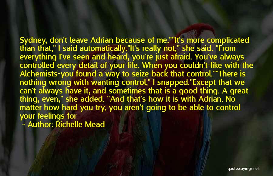 Running Away From Your Feelings Quotes By Richelle Mead