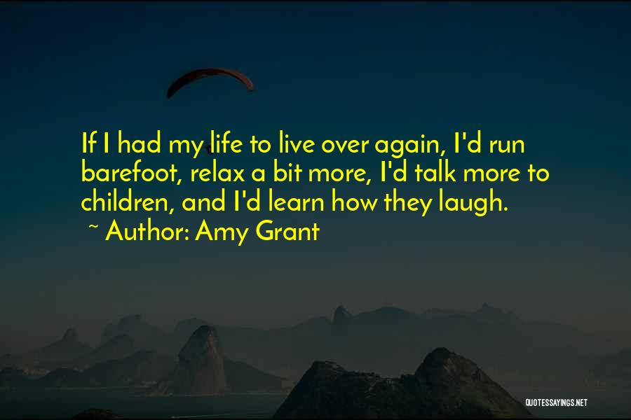 Running Barefoot Quotes By Amy Grant