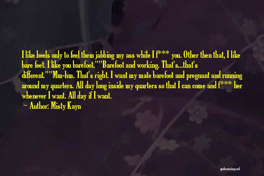 Running Barefoot Quotes By Misty Kayn