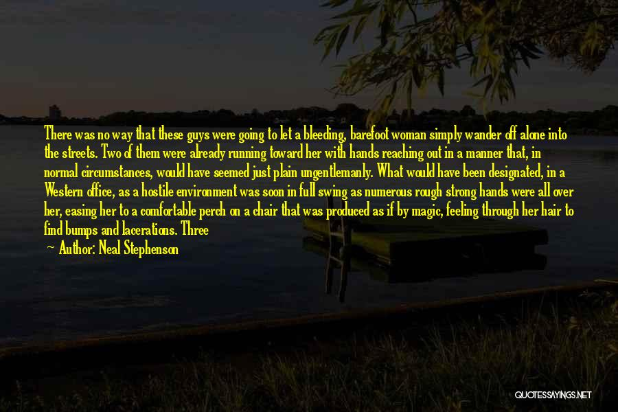 Running Barefoot Quotes By Neal Stephenson