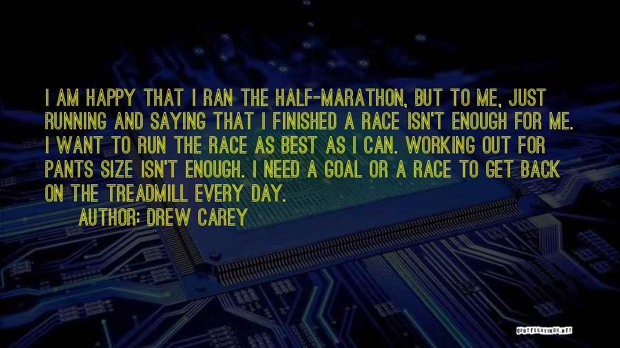 Top 2 Running Half Marathon Quotes & Sayings