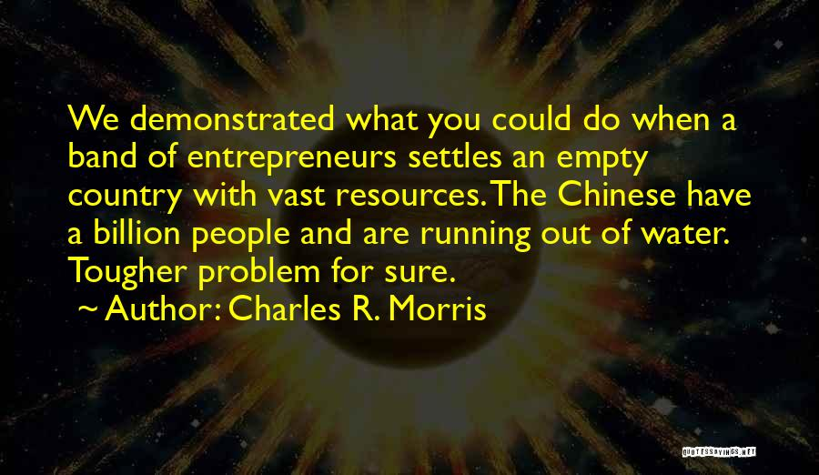 Running On Empty Quotes By Charles R. Morris