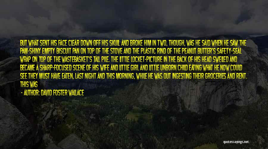 Running On Empty Quotes By David Foster Wallace