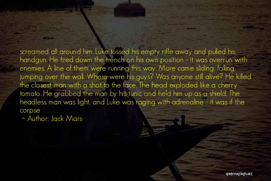 Running On Empty Quotes By Jack Mars