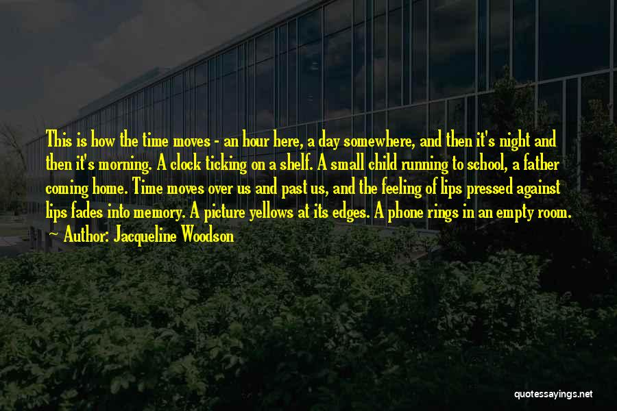 Running On Empty Quotes By Jacqueline Woodson