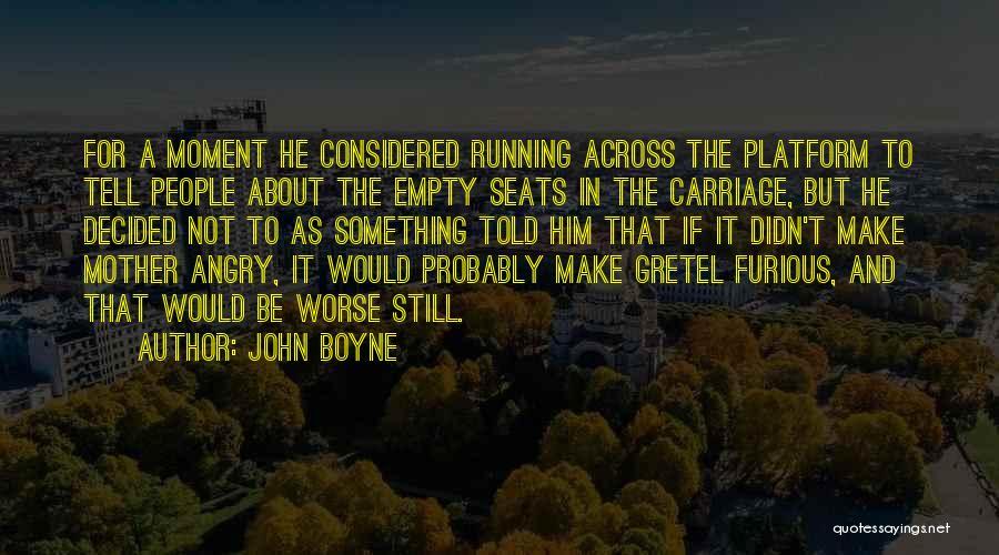 Running On Empty Quotes By John Boyne