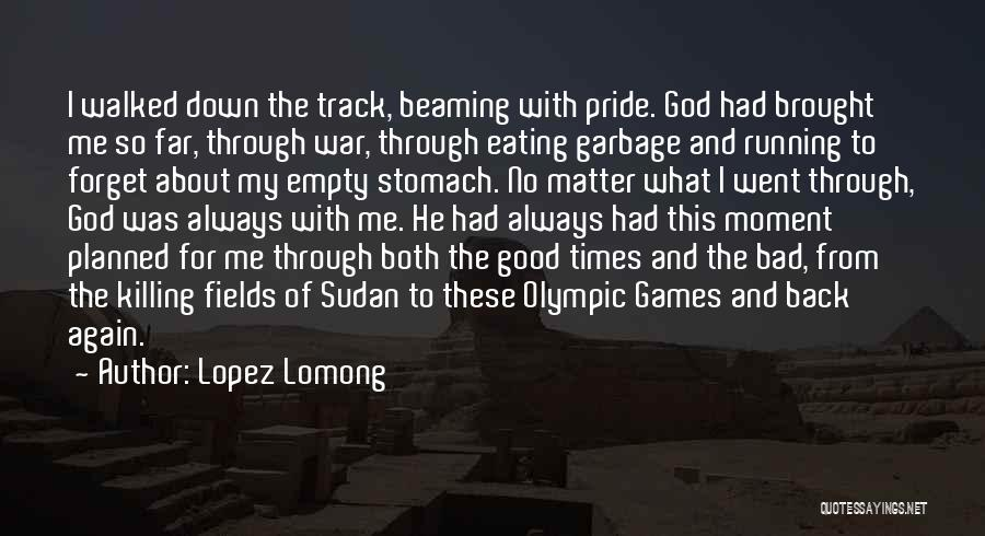 Running On Empty Quotes By Lopez Lomong