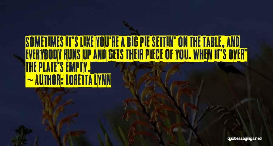 Running On Empty Quotes By Loretta Lynn