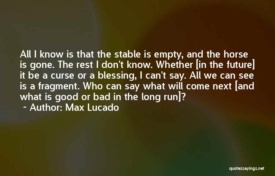 Running On Empty Quotes By Max Lucado