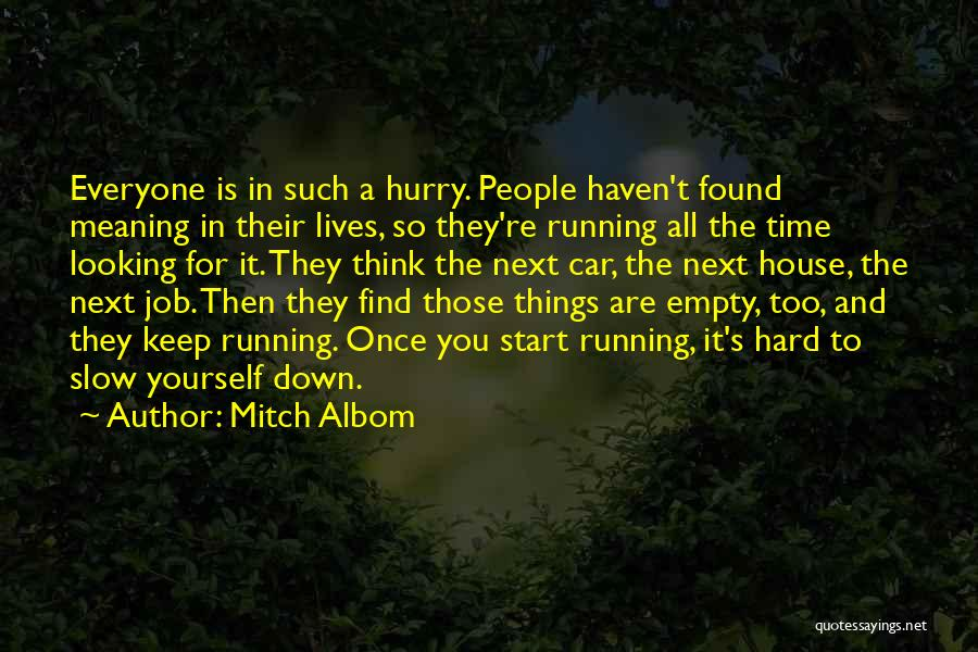 Running On Empty Quotes By Mitch Albom