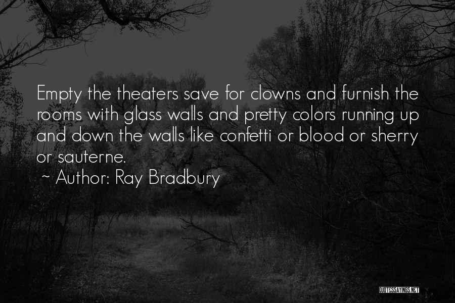 Running On Empty Quotes By Ray Bradbury