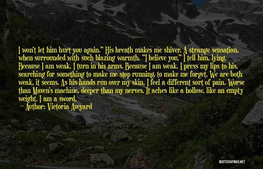 Running On Empty Quotes By Victoria Aveyard