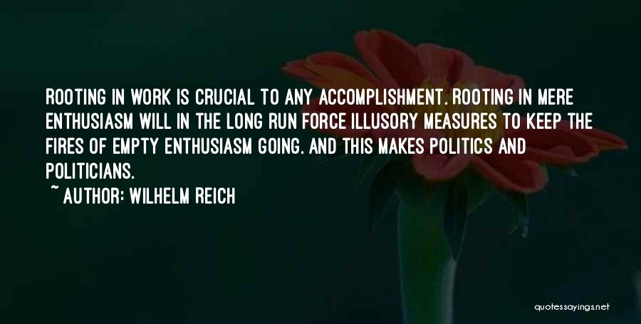 Running On Empty Quotes By Wilhelm Reich