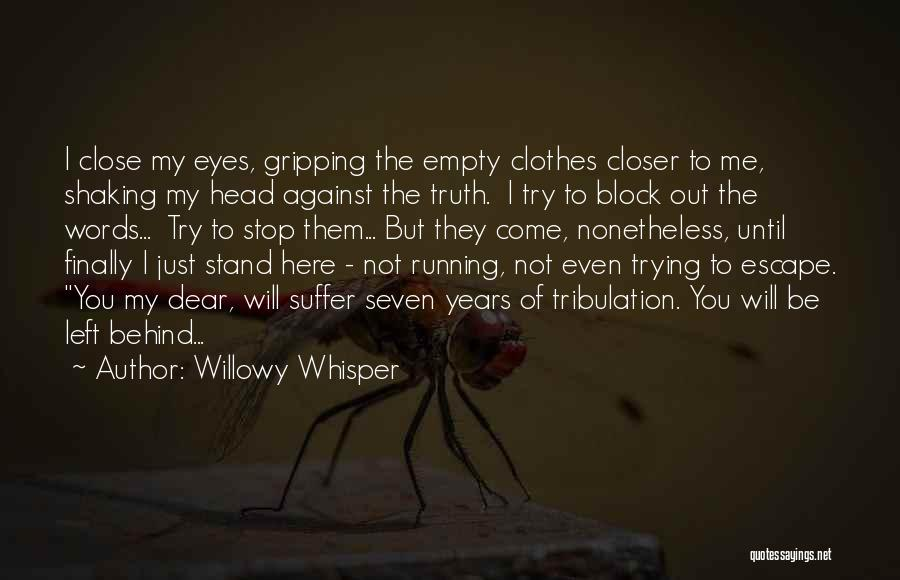 Running On Empty Quotes By Willowy Whisper