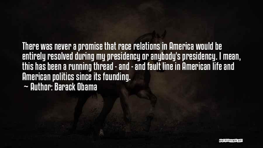Running The Race Of Life Quotes By Barack Obama