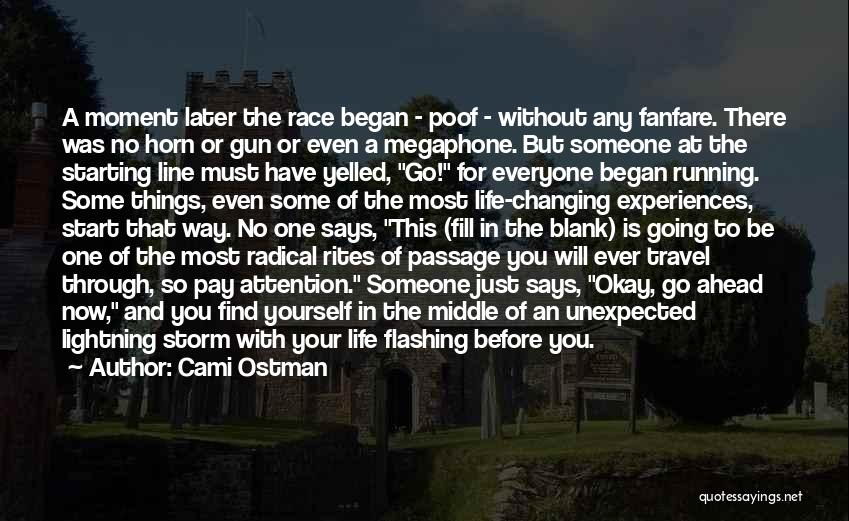 Running The Race Of Life Quotes By Cami Ostman