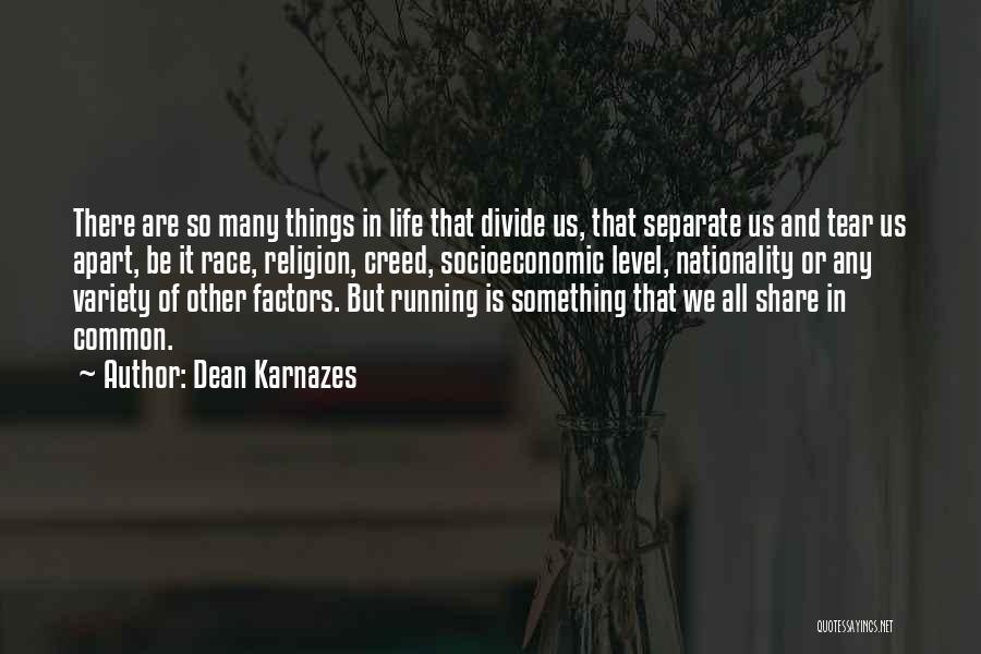 Running The Race Of Life Quotes By Dean Karnazes